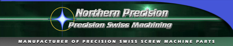 Precision Swiss Screw Machine Parts, CNC Swiss Machining Northern Precision